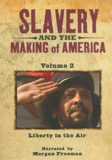 Slavery and the Making of America Pt2