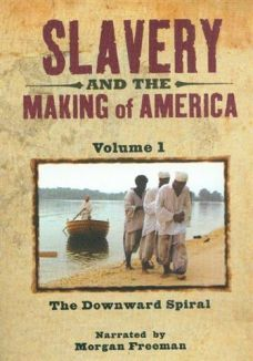 Slavery and the Making of America1